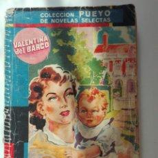 Cómics: COLECCIÓN PUEYO VALENTINA DEL BARCO EL SECRETO DE MARILUZ. Lote 101375727