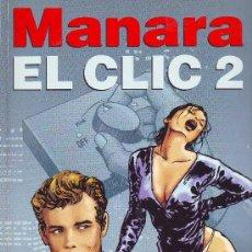 Cómics: MANARA - EL CLIC 2 - NORMA. Lote 101981579