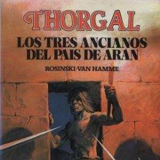 Cómics: THORGAL Nº 1 - LOS TRES ANCIANOS DEL PAIS DE ARAN - ROSINSKI - VAN HAMME - DISTRINOVEL. Lote 101982479