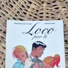 Cómics: LOCO POR TI. MASSIMILIANO DE GIOVANNI. ANDREA ACCARDI. DIB- BUKS W. Lote 101984383