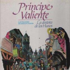 Cómics: EL PRINCIPE VALIENTE HAROLD FOSTER - LA DERROTA DE LOS HUNOS - TOMO TAPA DURA Nº 4 - BURULAN 1983. Lote 101986555