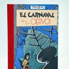 Cómics: COLECCIÓN IMPOSIBLE 4. EL CARNAVAL DE LOS CIERVOS (MAX) ARREBATO, 1984. BUEN ESTADO. OFRT. Lote 149657361