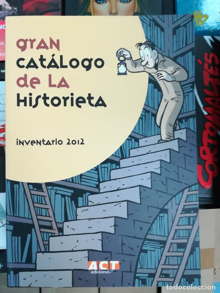 GRAN CATALOGO DE LA HISTORIETA INVENTARIO 2012 (ACT - ASOCIACION CULTURAL TEBEOSFERA) (Tebeos y Comics Pendientes de Clasificar)