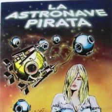 Cómics: GUIDO CREPAX. LA ASTRONAVE PIRATA, EXTRA VILÁN 4, 1981. Lote 103209647