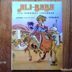 Cómics: ALI- BABA ETA BERROGEI LAPURRAK - MARRAZQUIAK CHIQUI DE LA FUENTE . Lote 103469395