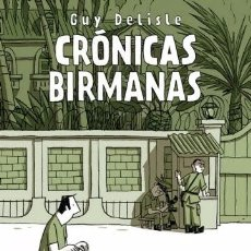 Cómics: CRÓNICAS BIRMANAS - GUY DELISLE COLECCIÓN SILLÓN OREJERO ED ASTIBERRI . Lote 103597299