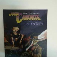 Cómics: JOHN CARONTE DETECTIVE ZOMBIE EL REVOLVER (RECERCA). Lote 103884723