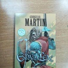 Cómics: LA ESPADA LEAL (GEORGE R.R.MARTIN - DEBOLSILLO) (MONDADORI). Lote 104079139