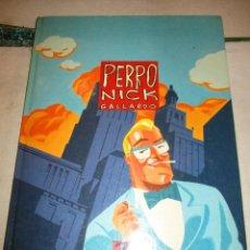 Cómics: PERRO NICK GALLARDO TAPA DURA COLOR . Lote 104363147