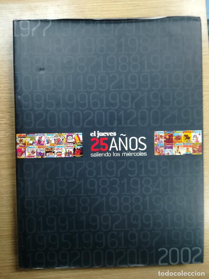 EL JUEVES 25 AÑOS SALIENDO LOS MIERCOLES (EL JUEVES EDICIONES) (Tebeos y Comics - Comics otras Editoriales Actuales)