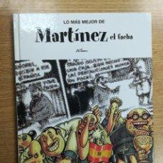 Cómics: LO MAS MEJOR DE #10 MARTINEZ EL FACHA (EL JUEVES EDICIONES). Lote 104557811