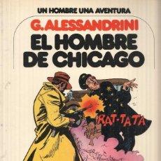 Cómics: UN HOMBRE UNA AVENTURA, NUMERO 03: EL HOMBRE DE CHICAGO - G. ALESSANDRINI (GRIJALBO 1979). Lote 104691388