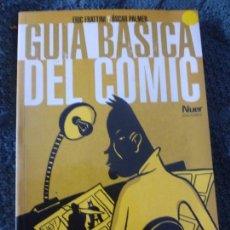 Cómics: GUÍA BÁSICA DEL CÓMIC ERIC FRATTINI Y ÓSCAR PALMER EDITORIAL: NUER EDICIONES, MADRID (1999) 204PP. Lote 104808319