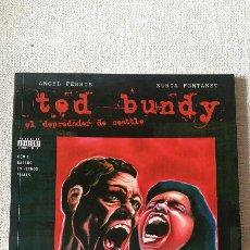 Cómics: TED BUNDY EL DEPREDADOR DE SEATTLE. Lote 105250664