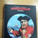 Cómics: BARBARROJA INTEGRAL #2 EL CAPITAN SIN NOMBRE (PONENT MON). Lote 105674367