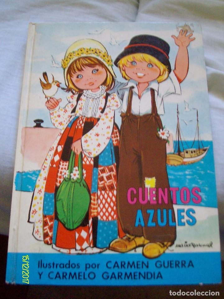 CUENTOS AZULES Nº 13 TOMO MARIA PASCUAL CARMEN GUERRA Y CARMELO GARMENDIA EDICIONES TORAY (Tebeos y Comics Pendientes de Clasificar)