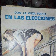 Cómics: TEBEO ···CON LA VISTA PUESTA EN LAS ELECCIONES ··· RELATOS GRAFICOS PARA ADULTOS. Lote 107201671