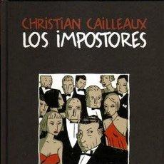 Comics: LOS IMPOSTORES CHRISTIAN CAILLEAUX - DIBBUKS - 2010. Lote 107230695