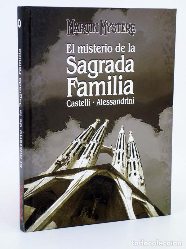 MARTIN MYSTERE EL MISTERIO DE LA SAGRADA FAMILIA (CASTELLI / ALESSANDRINI), 2011. OFRT ANTES 11E (Tebeos y Comics - Comics otras Editoriales Actuales)