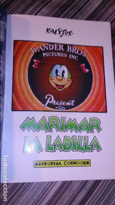 Cómics: EDITORIAL CORNOQUE: MARIMAR LA LADILLA, KALITOS. FIRMADO POR EL AUTOR - Foto 2 - 109130679