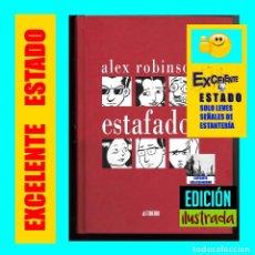 Cómics: ALEX ROBINSON - ESTAFADOS - EDICIONES ASTIBERRI - TAPA DURA - EXCELENTE. Lote 109414851