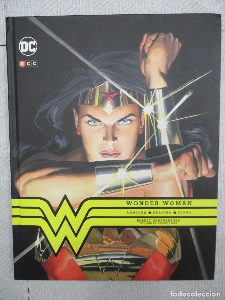 WONDER WOMAN NUEVO DE LIBRERIA TAPA DURA EDITADO POR ECC - DC COMICS - FORMATO LUJO 208 PAGINAS (Tebeos y Comics - Comics otras Editoriales Actuales)