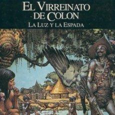 Cómics: RELATOS DEL NUEVO MUNDO: EL VIRREINATO DE COLON (A.HERNANDEZ PALACIOS). Lote 56480650
