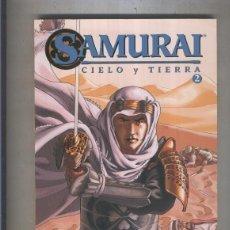 Cómics: SAMURAI NUMERO 2: CIELO Y TIERRA. Lote 64223845