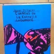Cómics: CUENTOS DE LA ESTRELLA LEGUMBRE DE JAVIER OLIVARES -1994. Lote 110138943