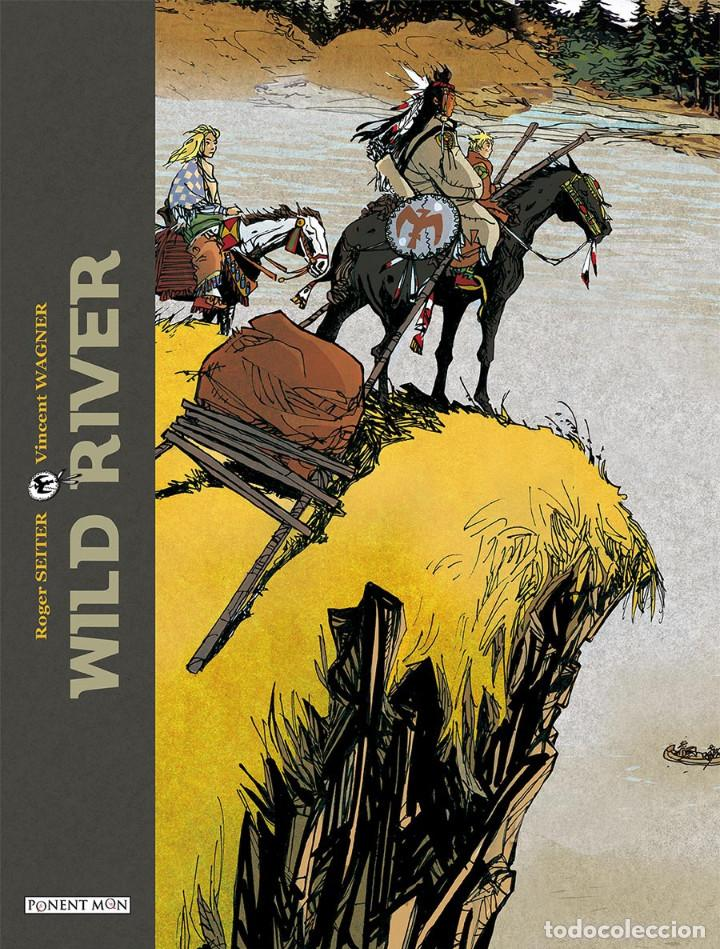 CÓMICS. WILD RIVER - ROGER SEITER/VINCENT WARNER (CARTONÉ) DESCATALOGADO!!! OFERTA!!! (Tebeos y Comics - Comics otras Editoriales Actuales)