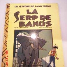 Cómics: LA SERP DE BANUS - JIMMY TOTSOL - CATALAN - TAPA DURA - EDIT EDIC B - 1990. Lote 110823171