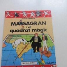 Cómics: MASSAGRAN I EL QUADRAT MAGIC. FOLCH I CAMARASA, MADORELL. CASALS COMIC CATALA C91SADUR. Lote 111342979