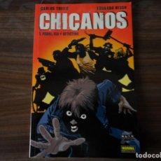 Cómics: CHICANOS - LIBRO 1, POBRE,FEA Y DETECTIVE - COLECCION NOIR Nº 7 - NORMA EDITORIAL. Lote 111402939