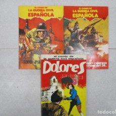 Cómics: COLECCION COMPLETA EL COMIC DE LA GUERRA CIVIL ESPAÑOLA - DOLORES - NO PASARAN - VERANO DEL 36. Lote 111716443