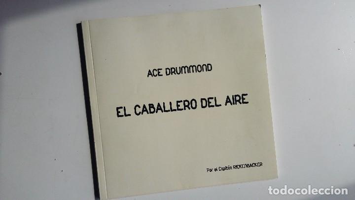 (SEVILLA) ACE DRUMMOND: EL CABALLERO DEL AIRE. POR CAPITAN RICKENBACKER. 2015 (Tebeos y Comics Pendientes de Clasificar)