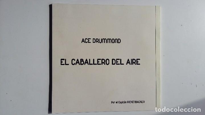 Cómics: (Sevilla) ACE DRUMMOND: EL CABALLERO DEL AIRE. POR CAPITAN RICKENBACKER. 2015 - Foto 4 - 111789819