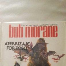 Cómics: BOB MORANE, ATERRIZAJE FORZOSO, OBRA DE WILLIAM VANCE. Lote 112600248