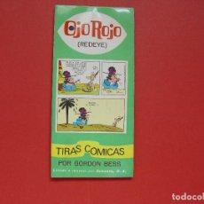 Cómics: TIRAS CÓMICAS: OJO ROJO (REDEYE) GORDON BESS (SUSAETA, 1971) ¡ORIGINAL!. Lote 113072755