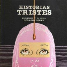 Cómics: HISTORIAS TRISTES. Lote 113075055