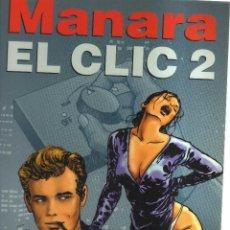 Cómics: MANARA EL CLIC 2. Lote 113252927
