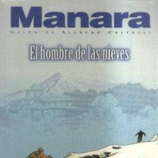 Cómics: MANARA EL HOMBRE DE LAS NIEVES. Lote 113252999