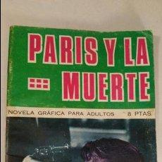 Cómics: NOVELA GRAFICA PARA ADULTOS - PARIS Y LA MUERTE - BRIGADA SECRETA Nº 146 AÑO 1966 TORAY. Lote 113841879