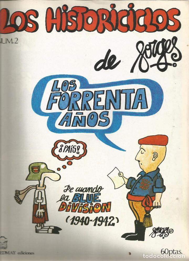 LOS HISTORICICLOS DE FORGES LOS FORRENTA AÑOS DE CUANDO LA BLUE DIVISIÓN 1940-1942 DE FORGES (Tebeos y Comics - Comics otras Editoriales Actuales)
