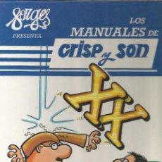 Cómics: FORGES PRESENTA LOS MANUALES DE CRISP Y SON TÚ...Y TU FINAL DE SIGLO XX. Lote 114412663