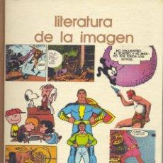 Cómics: LITERATURA DE LA IMAGEN. HISTORIA DE LOS TEBEOS Y EL CÓMIC. BIBLIOTECA SALVAT,1973. Lote 114656343