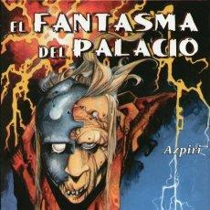 Cómics: EL FANTASMA DEL PALACIO (AZPIRI) IMAGICA COMICS - TAPA DURA - IMPECABLE - OFI15. Lote 134126237