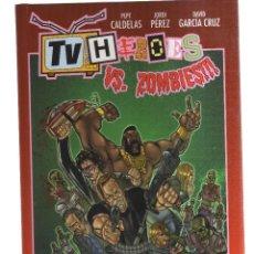Cómics: TV HEROES VS.ZOMBIES. Lote 115295711