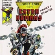 Cómics: LOPEZ ESPI PRESENTA EXTRA HUMANS COMPLETA 1 A 4 - IMPECABLE - C13. Lote 115490759