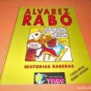Cómics: HISTORIAS RABERAS - ÁLVAREZ RABO - TMEO. ESTADO NORMAL.. Lote 115559691