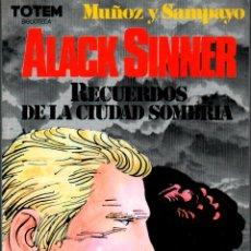 Cómics: ALACK SINNER RECUERDOS DE LA CIUDAD SOMBRIA MUÑOZ Y SAMPAYO. TOTEM BIBLIOTECA. Lote 115992899